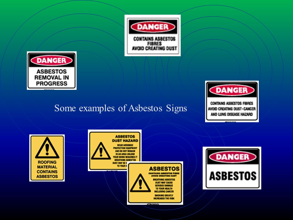Some examples of Asbestos Signs