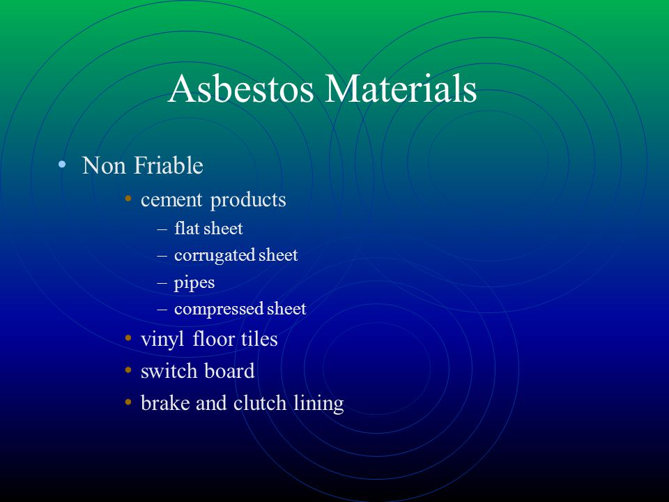 Asbestos Materials Non Friable cement products vinyl floor tiles