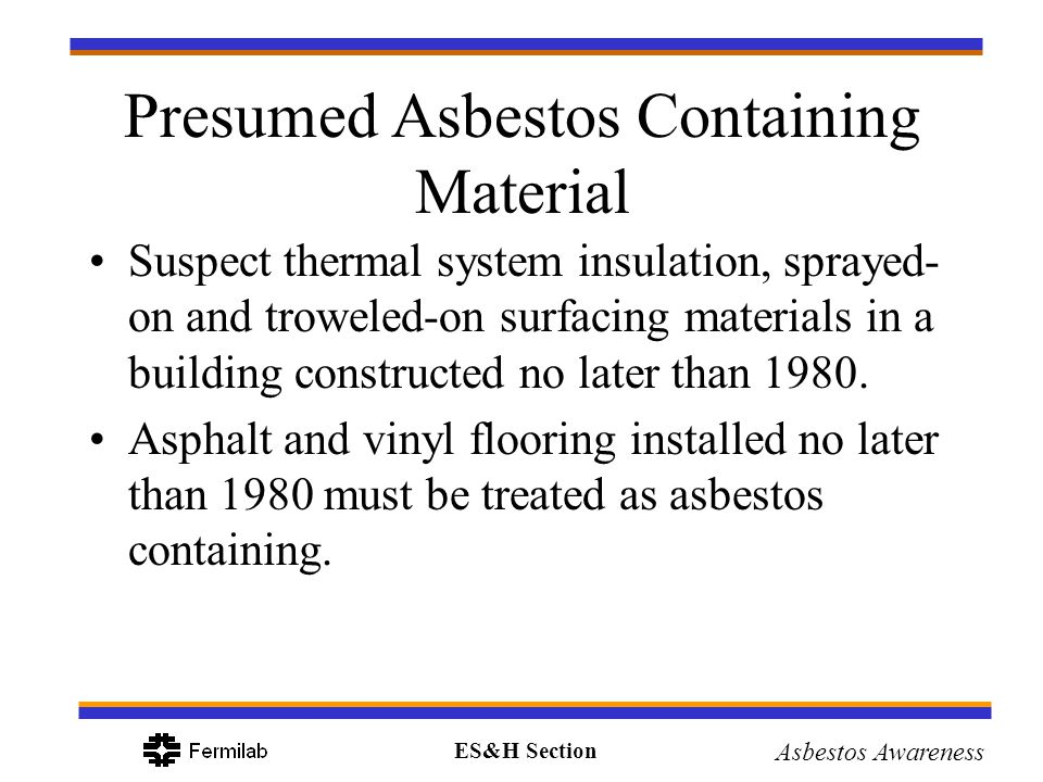 Presumed Asbestos Containing Material
