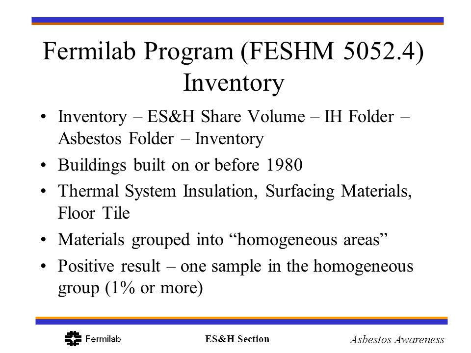 Fermilab Program (FESHM 5052.4) Inventory