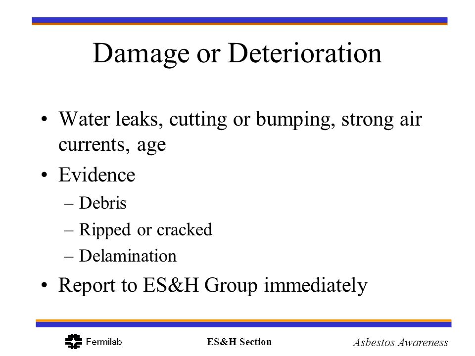 Damage or Deterioration
