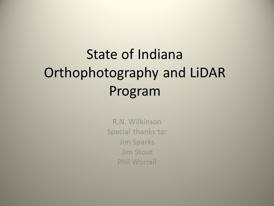 State of Indiana Orthophotography and LiDAR Program