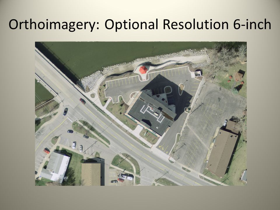 Orthoimagery: Optional Resolution 6-inch