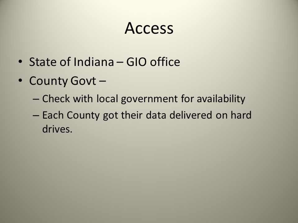 Access State of Indiana – GIO office County Govt –