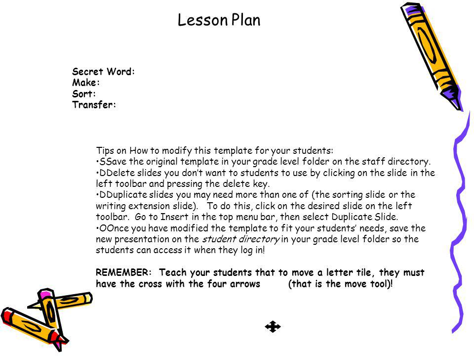 Lesson Plan Secret Word: Make: Sort: Transfer: