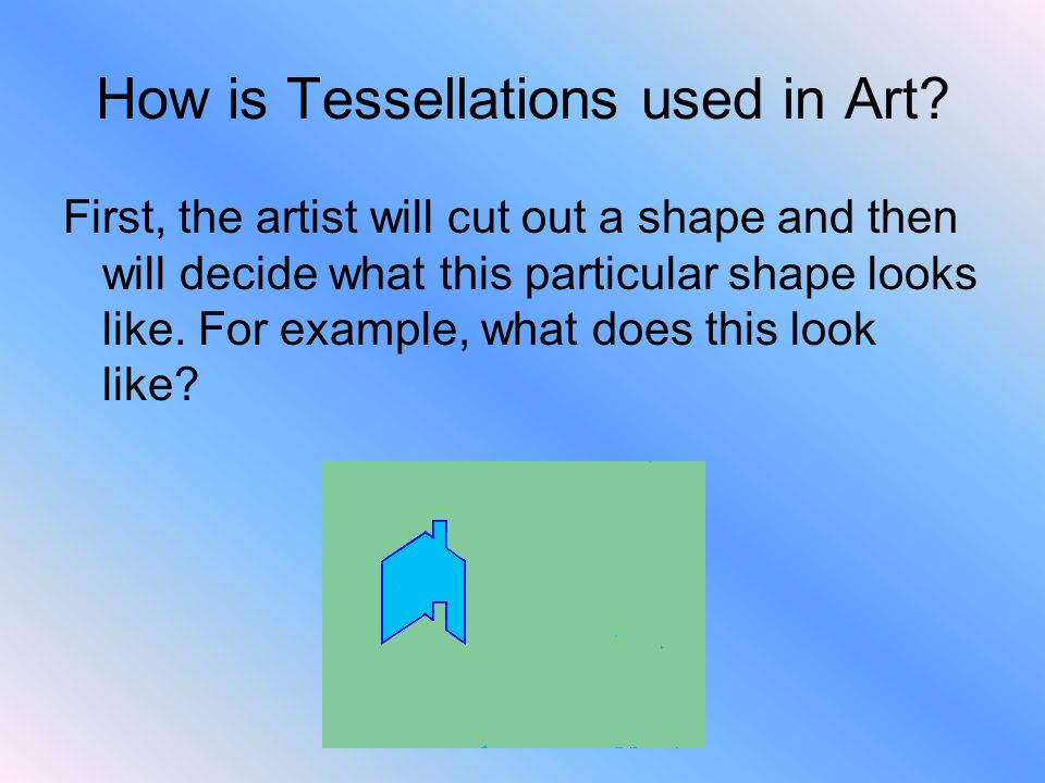 How is Tessellations used in Art