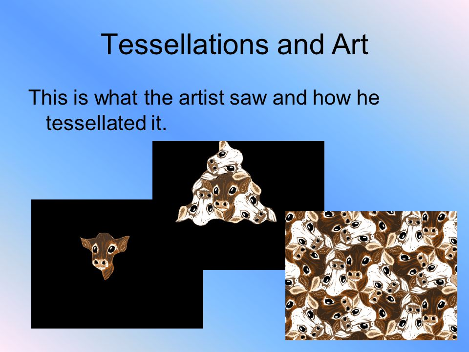 Tessellations and Art This is what the artist saw and how he tessellated it.