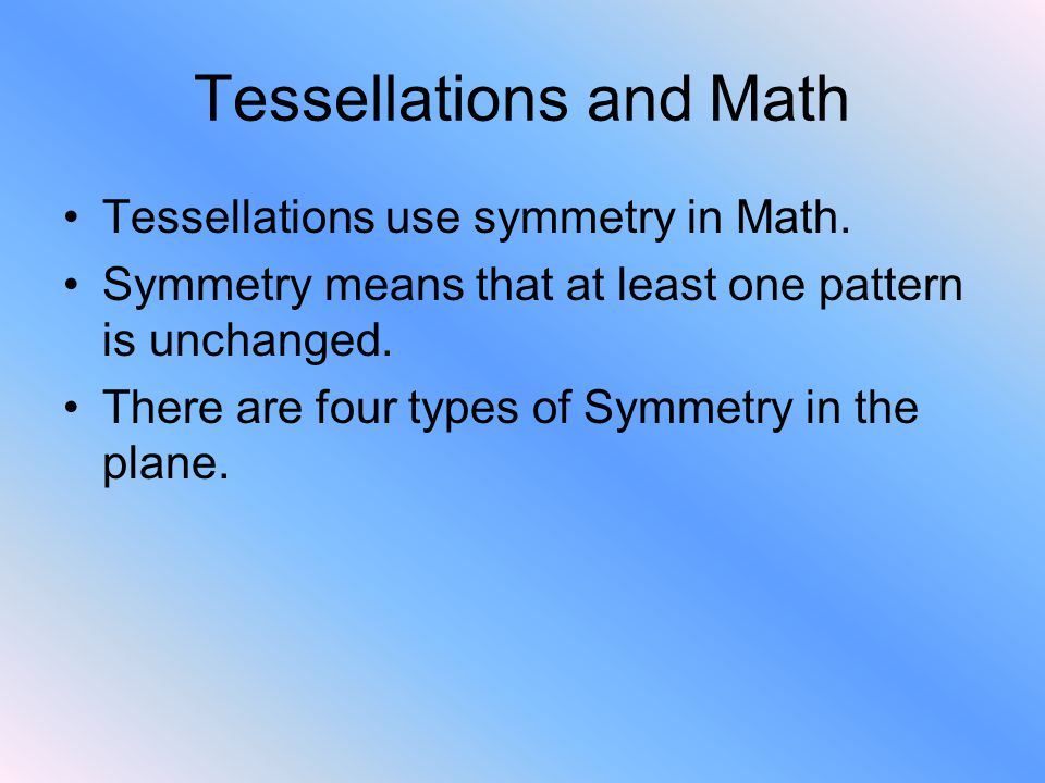 Tessellations and Math