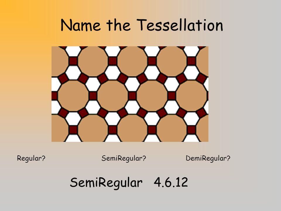 Name the Tessellation SemiRegular 4.6.12
