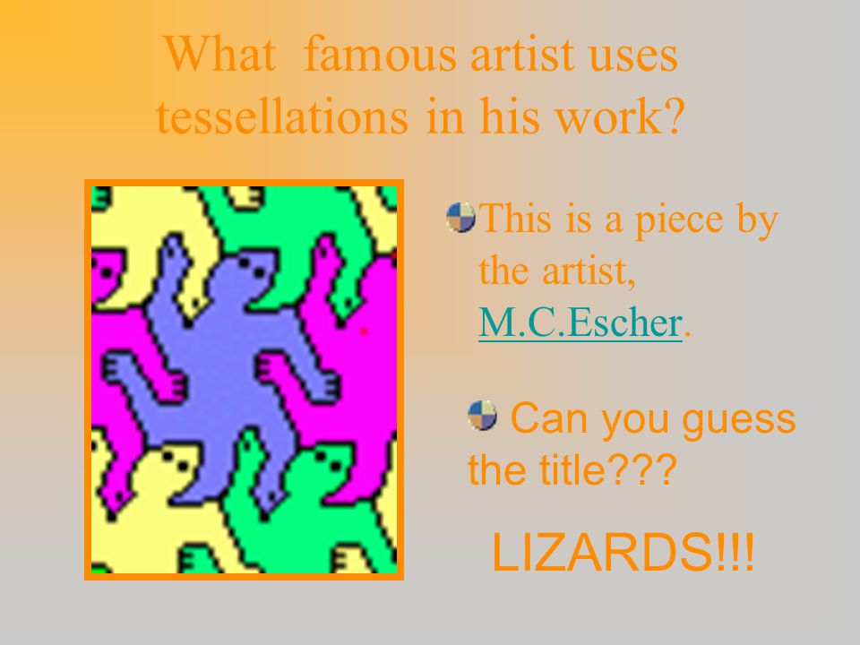 What famous artist uses tessellations in his work