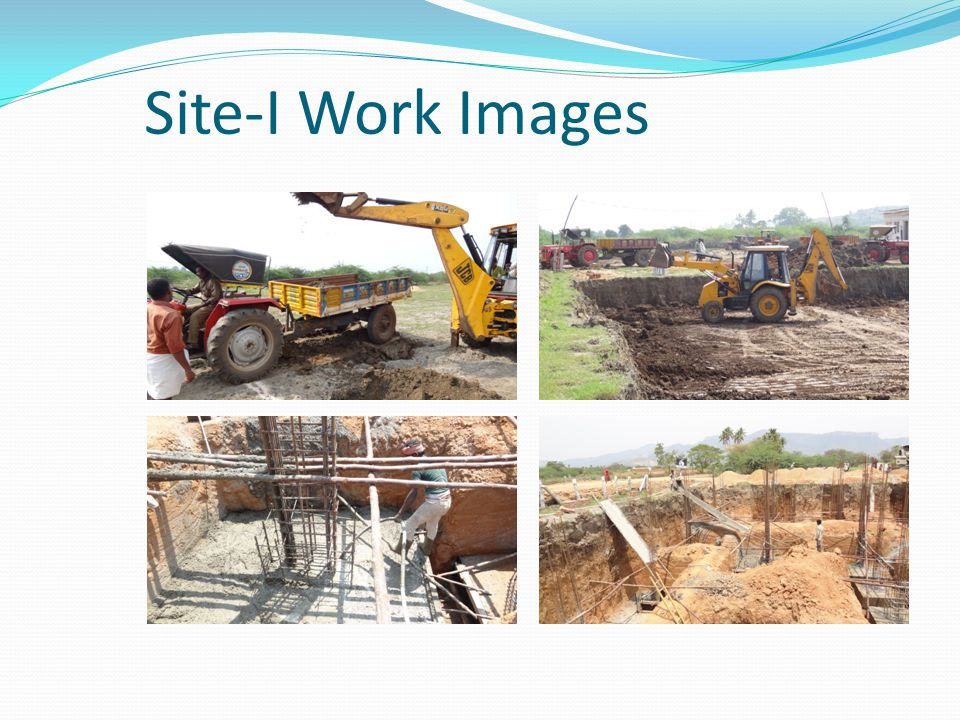 Site-I Work Images