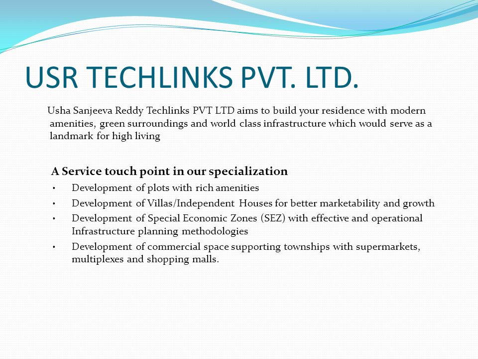 USR TECHLINKS PVT. LTD. A Service touch point in our specialization