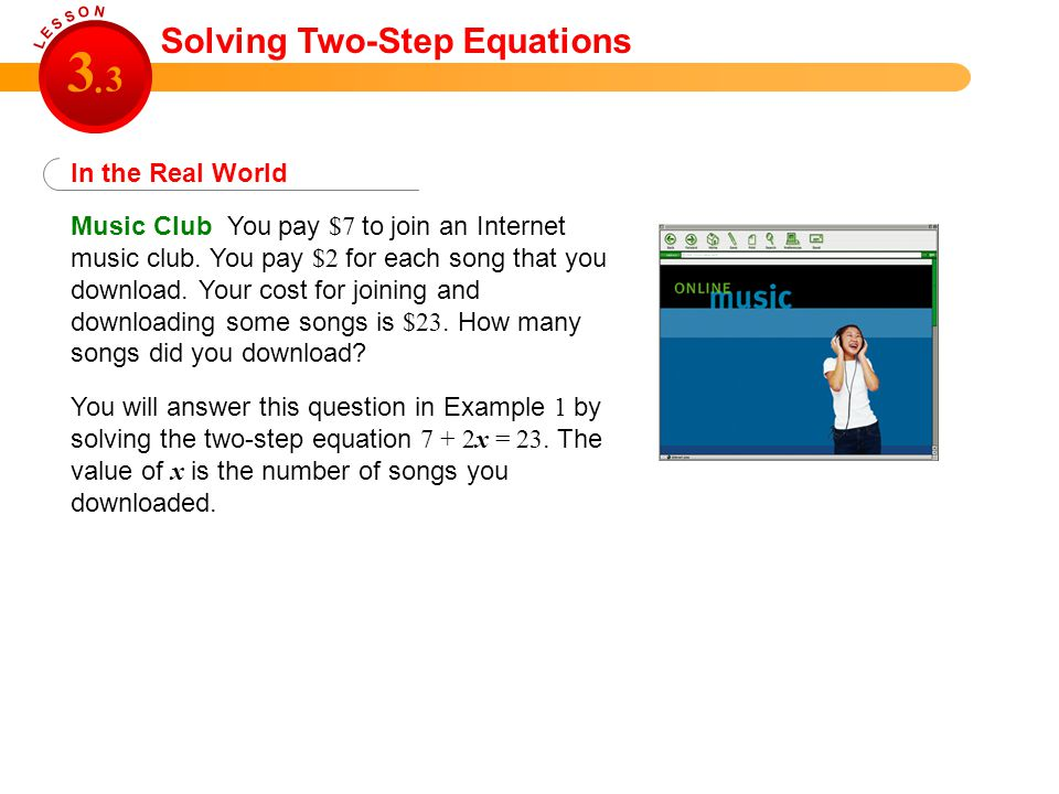 3 3 . Solving Two-Step Equations In the Real World
