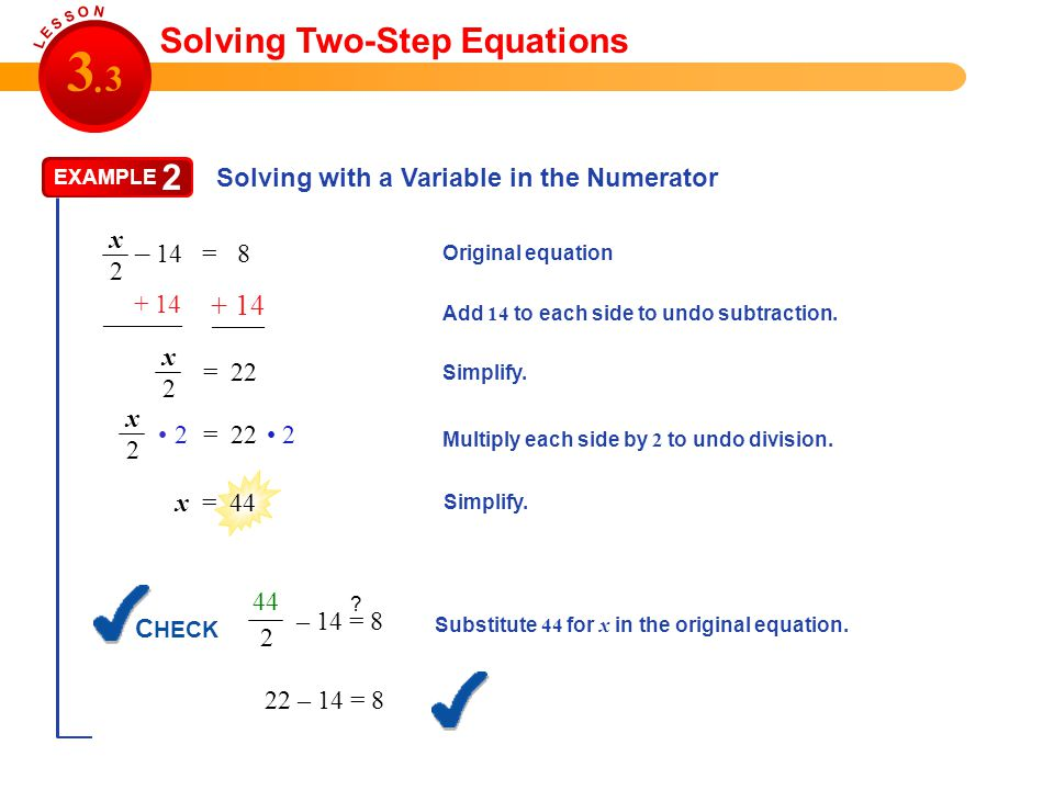 3 3 . 2 Solving Two-Step Equations + 14