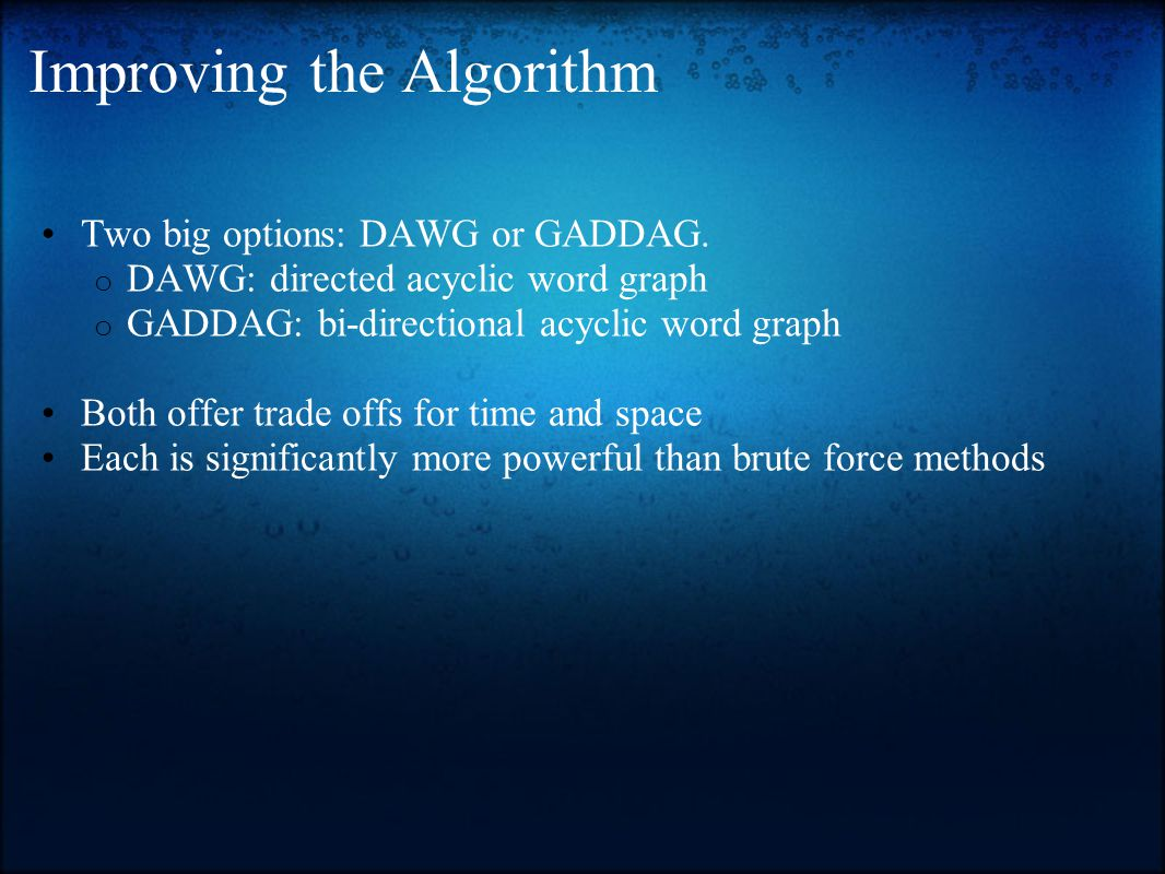 Improving the Algorithm