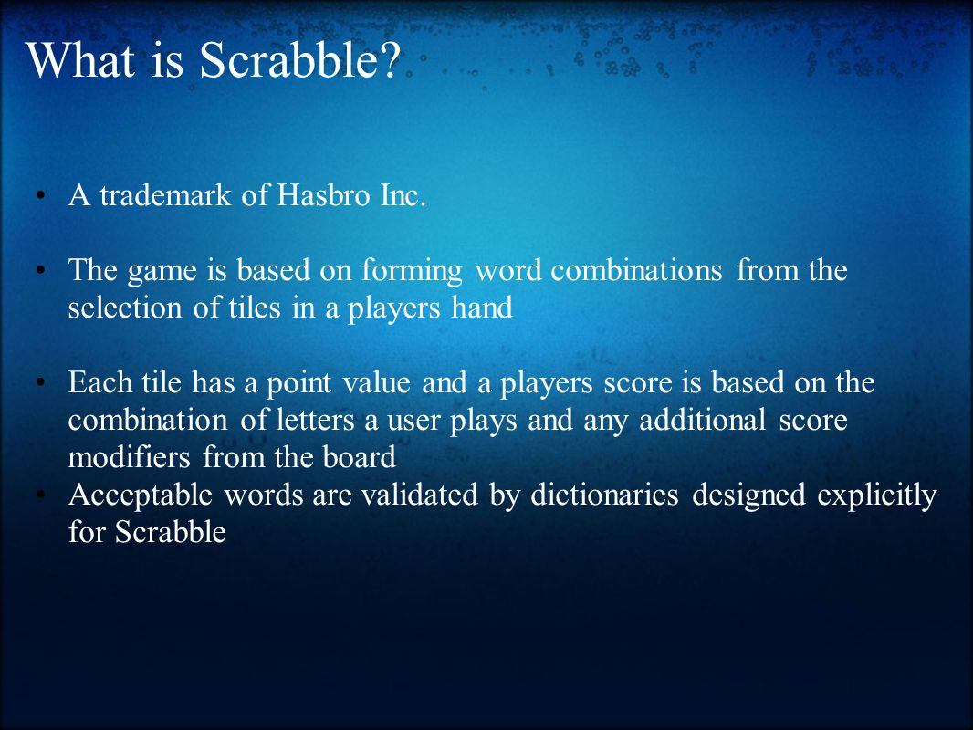 What is Scrabble A trademark of Hasbro Inc.