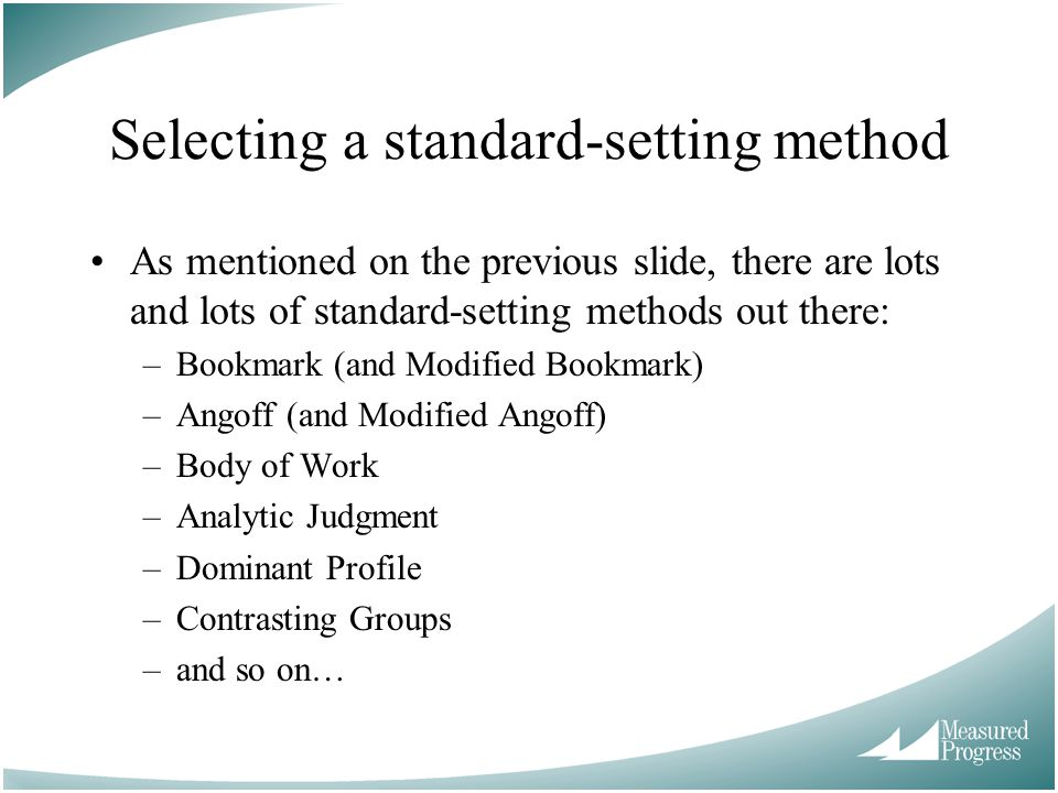 Selecting a standard-setting method