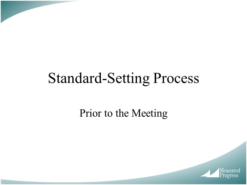 Standard-Setting Process