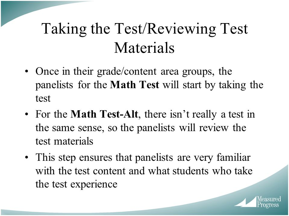 Taking the Test/Reviewing Test Materials