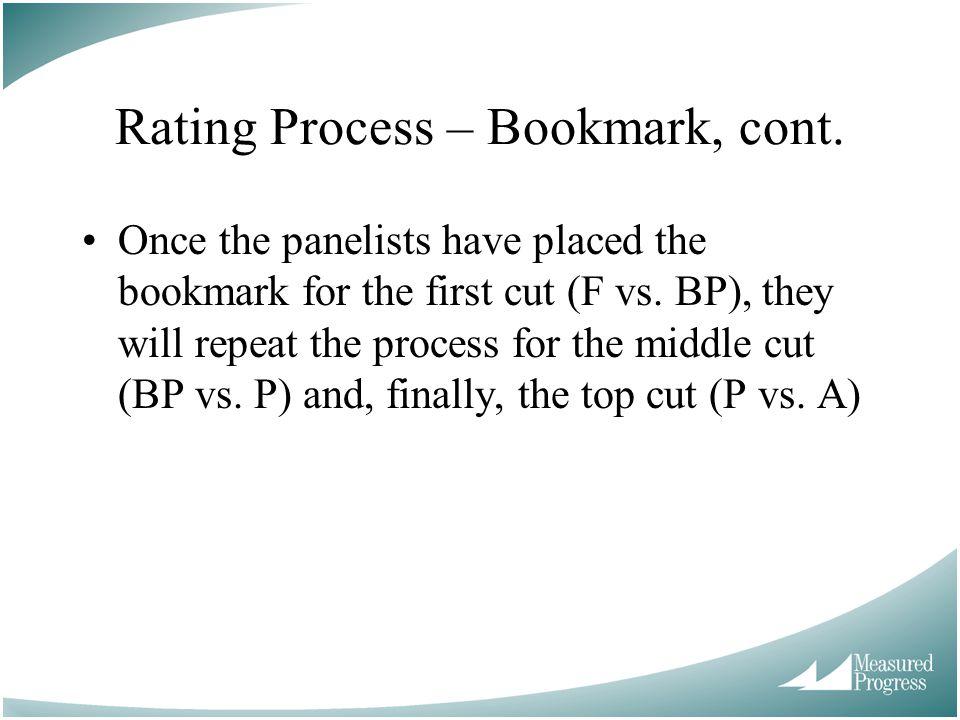 Rating Process – Bookmark, cont.
