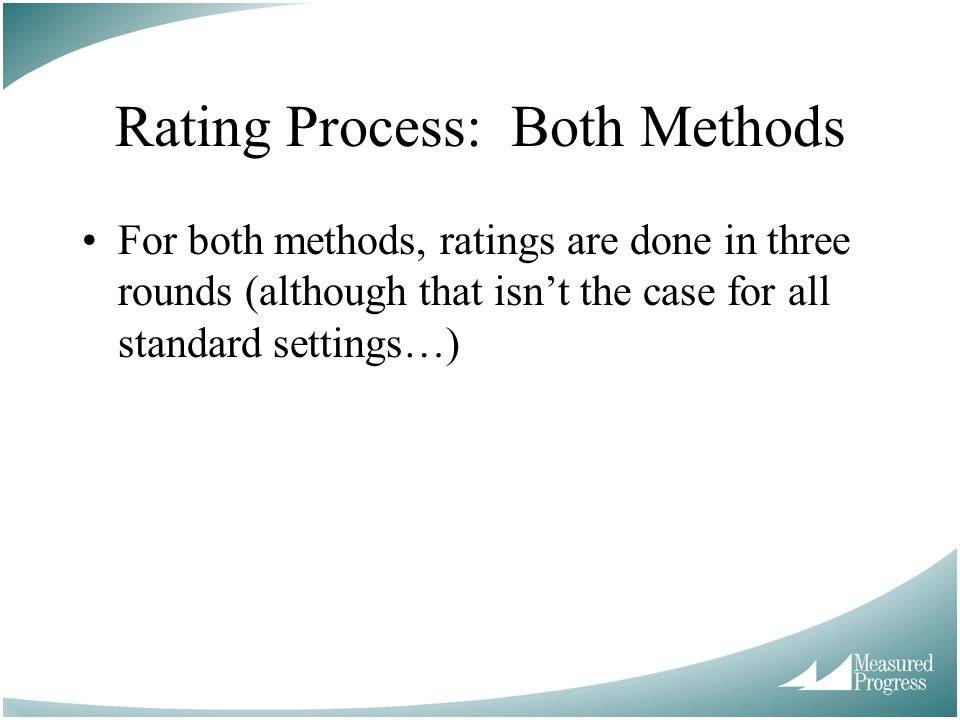 Rating Process: Both Methods