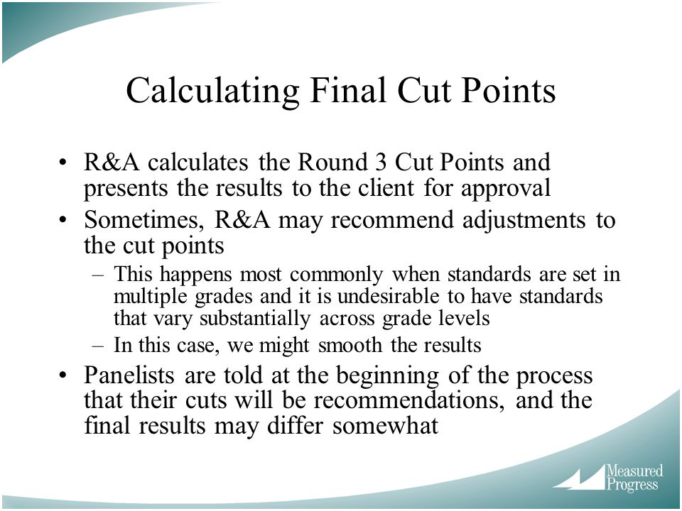 Calculating Final Cut Points