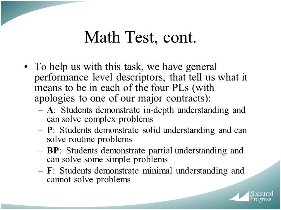 Math Test, cont.
