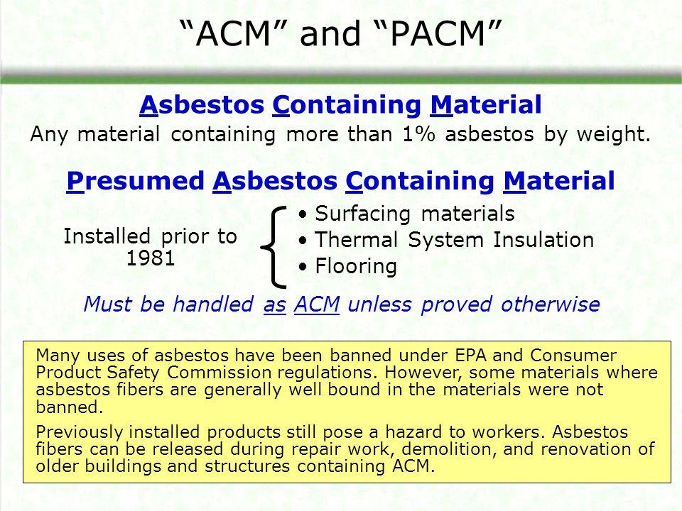 Asbestos Containing Material Presumed Asbestos Containing Material