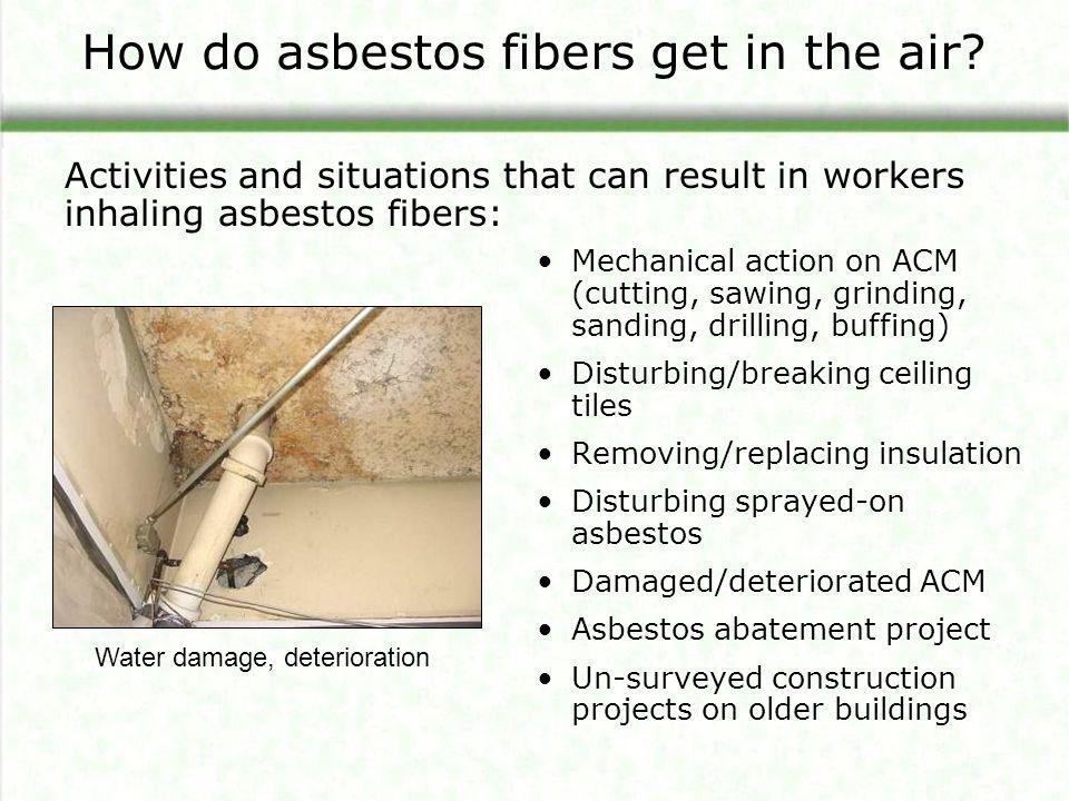 How do asbestos fibers get in the air
