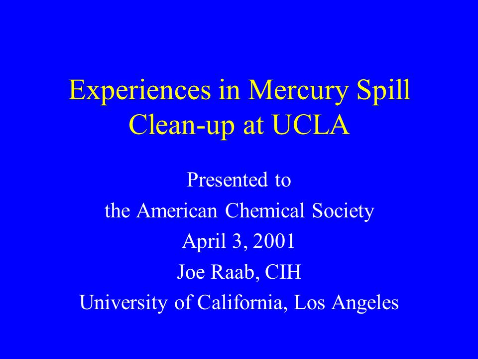 Experiences in Mercury Spill Clean-up at UCLA