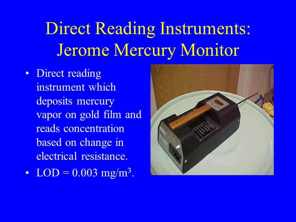 Direct Reading Instruments: Jerome Mercury Monitor