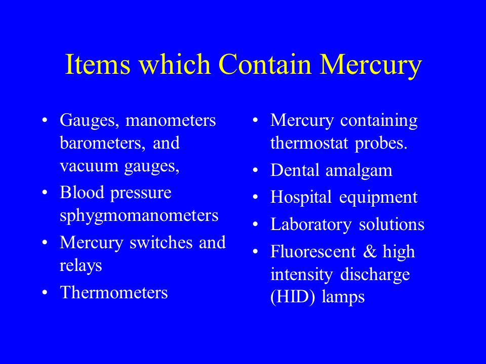 Items which Contain Mercury