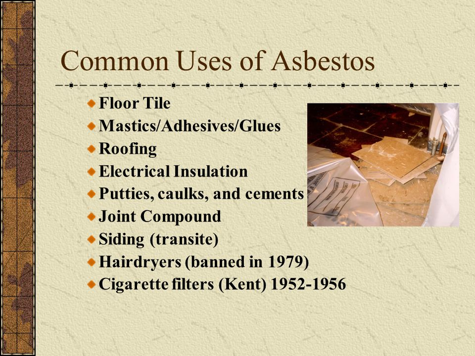 Common Uses of Asbestos
