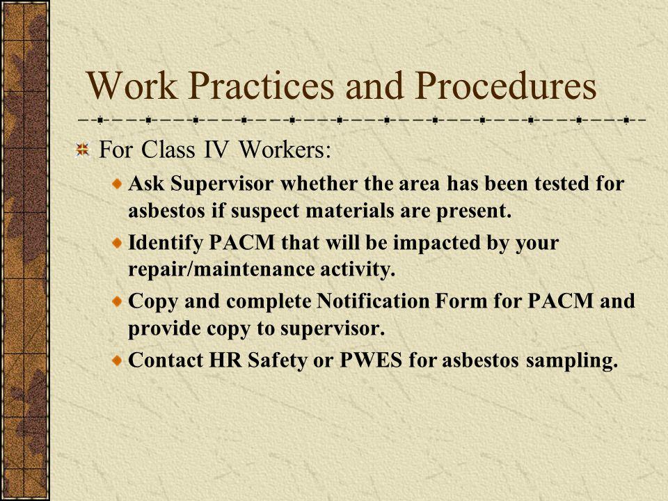 Work Practices and Procedures