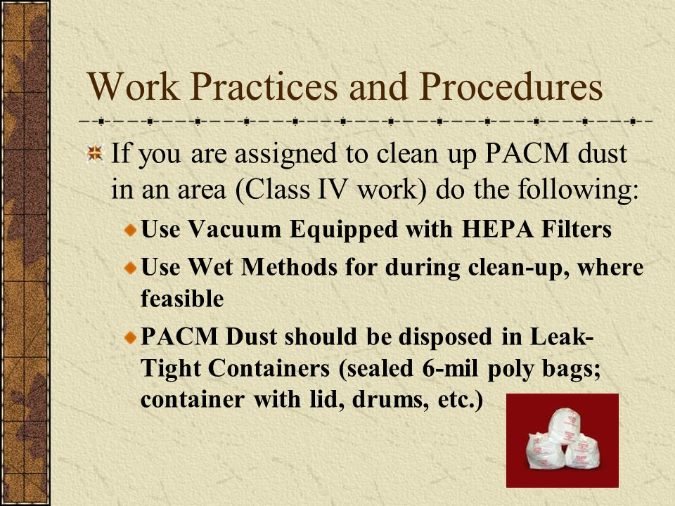 Work Practices and Procedures