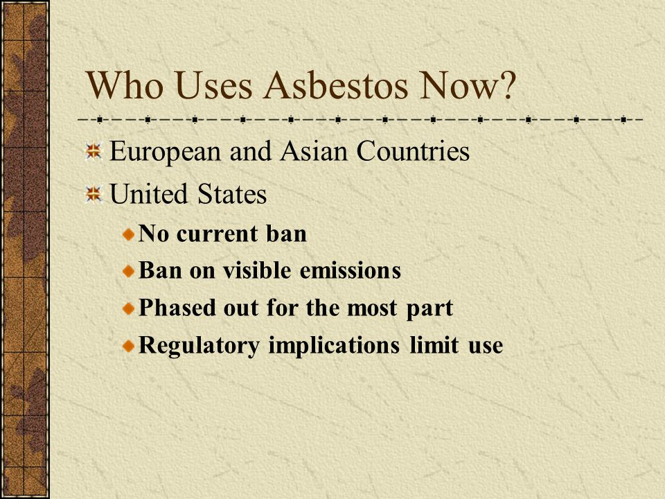 Who Uses Asbestos Now European and Asian Countries United States
