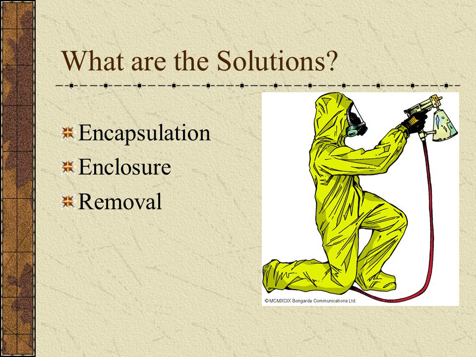 What are the Solutions Encapsulation Enclosure Removal