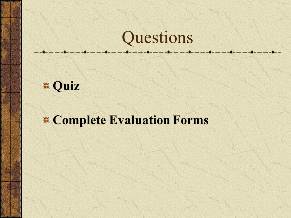 Questions Quiz Complete Evaluation Forms