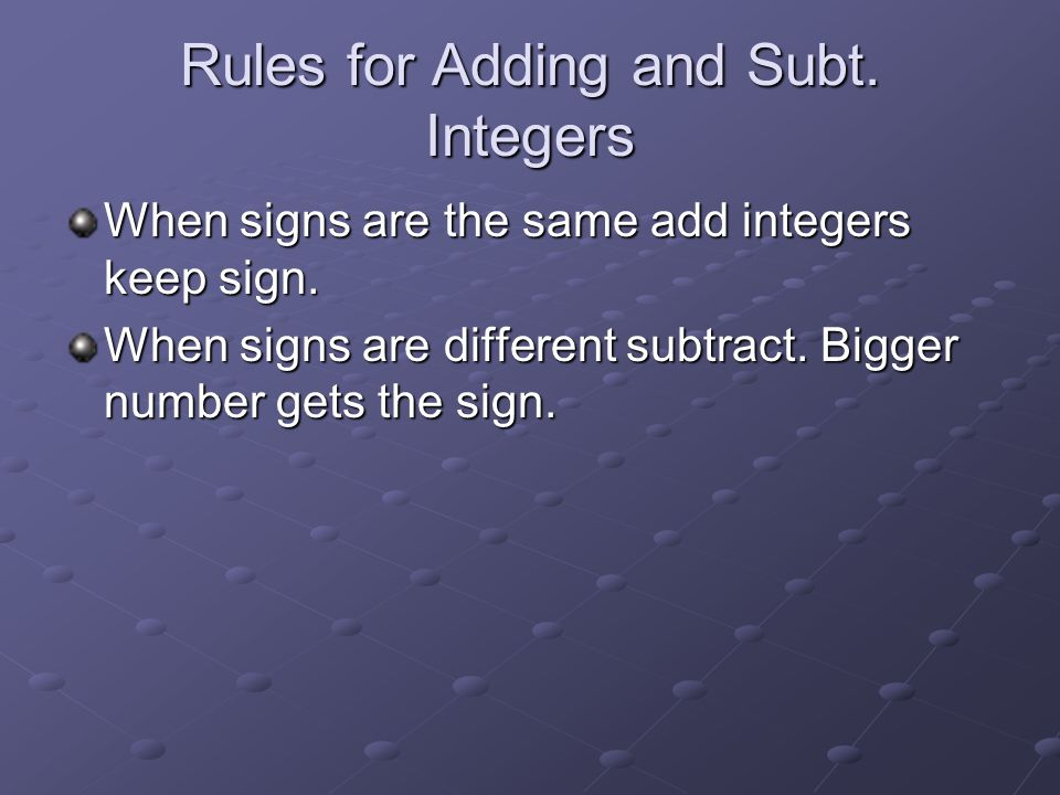 Rules for Adding and Subt. Integers