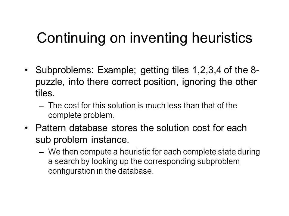 Continuing on inventing heuristics