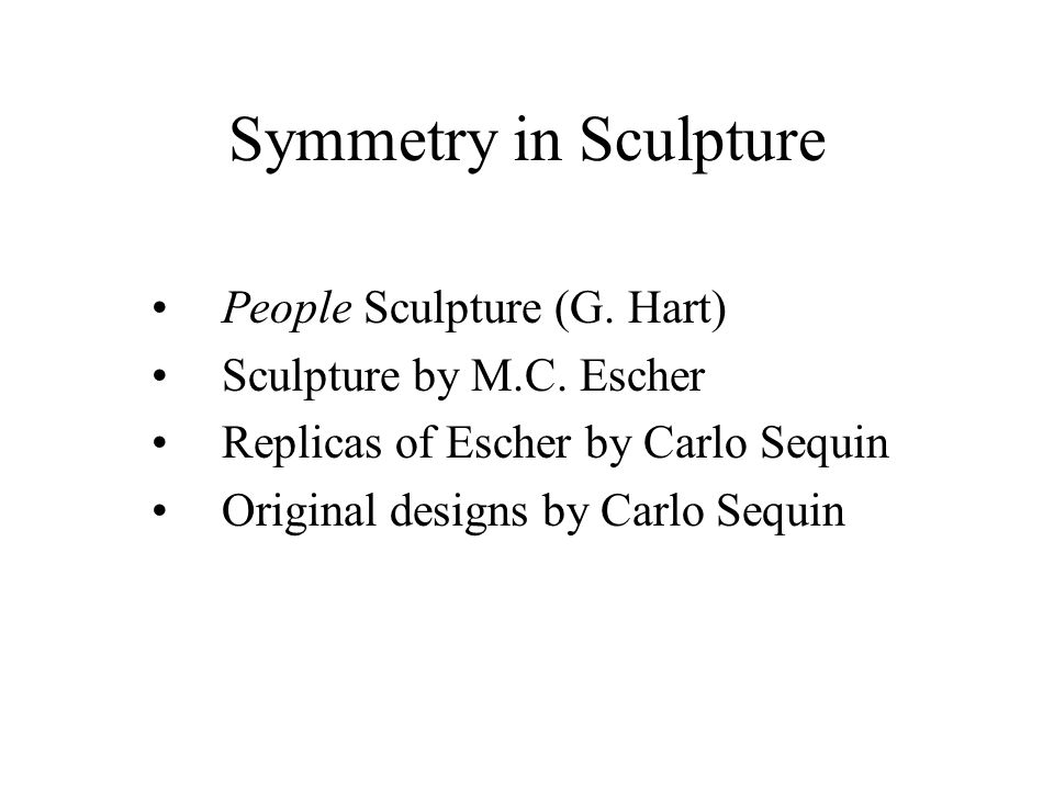 Symmetry in Sculpture People Sculpture (G. Hart)