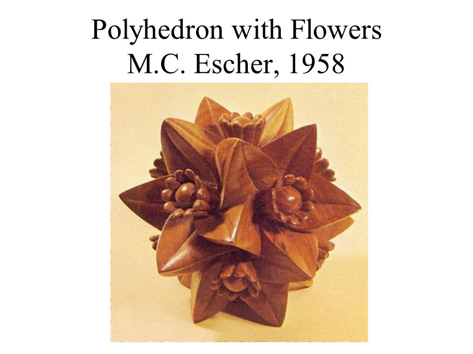 Polyhedron with Flowers M.C. Escher, 1958