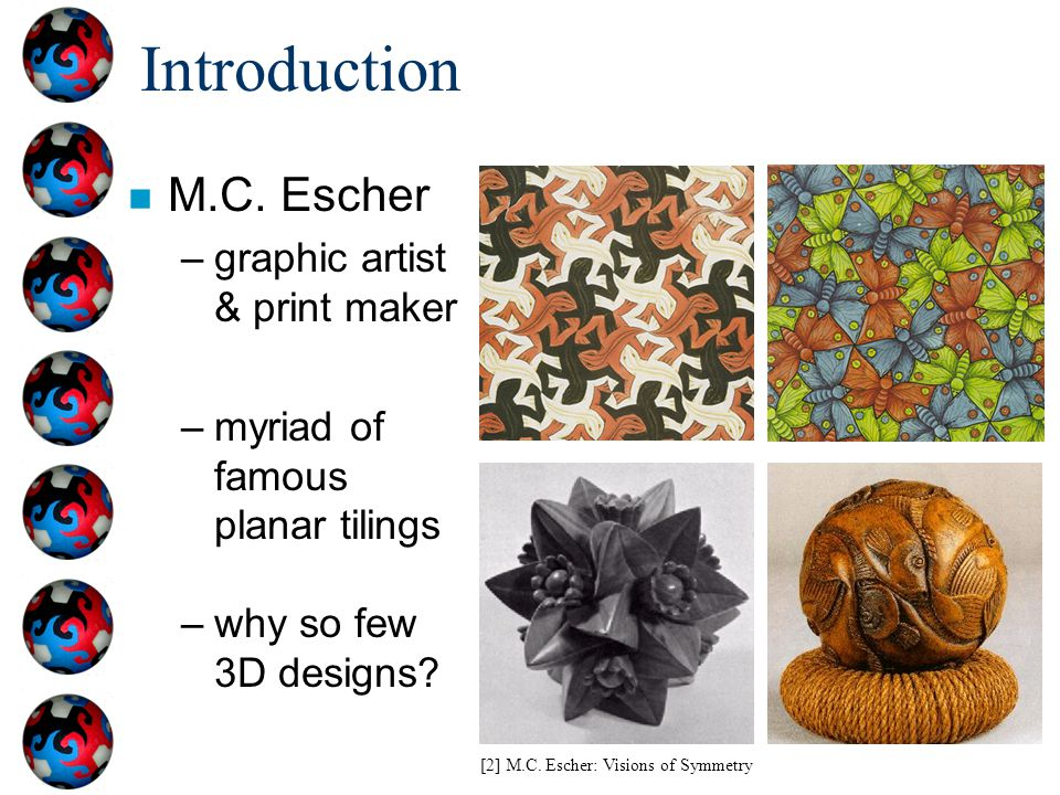 Introduction M.C. Escher graphic artist & print maker