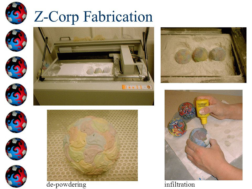 Z-Corp Fabrication de-powdering infiltration