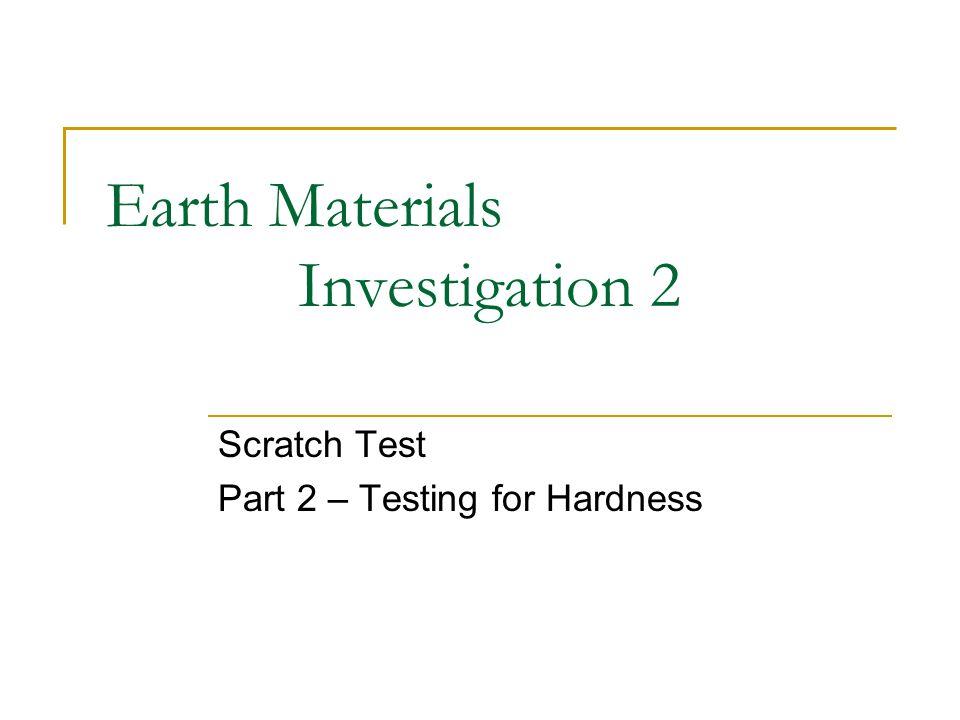 Earth Materials Investigation 2