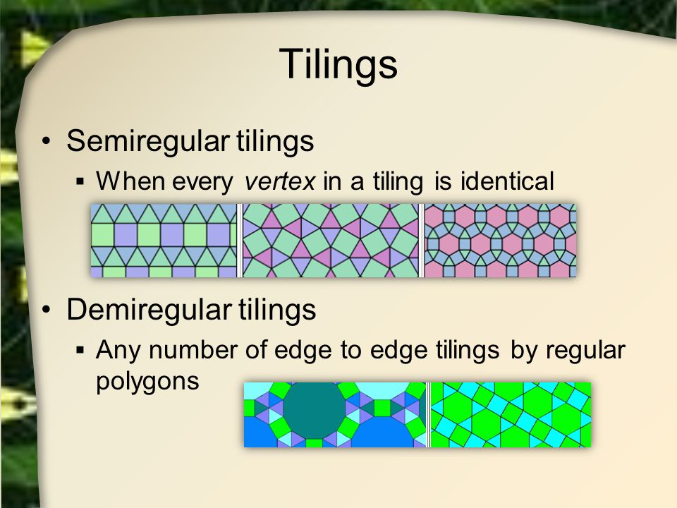 Tilings Semiregular tilings Demiregular tilings