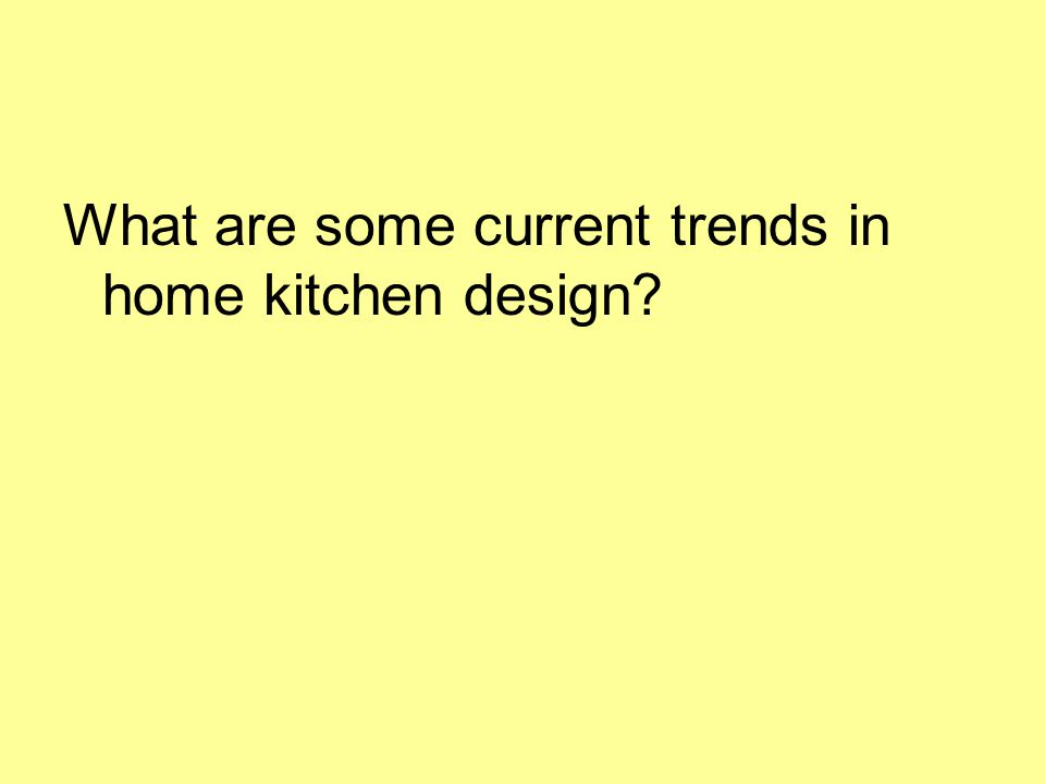 What are some current trends in home kitchen design