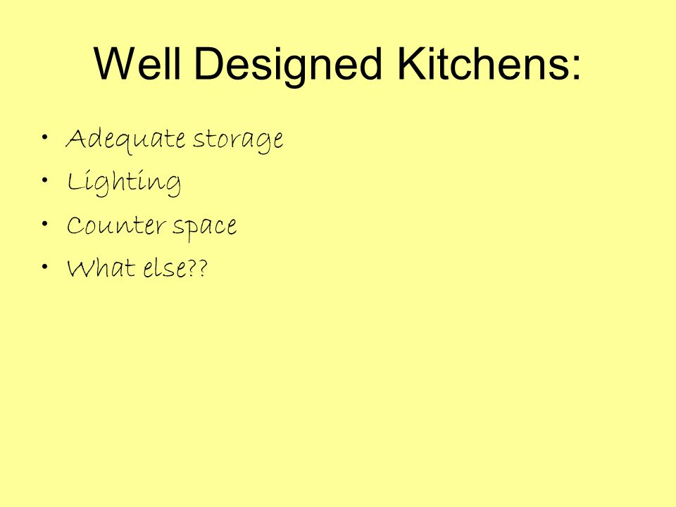 Well Designed Kitchens: