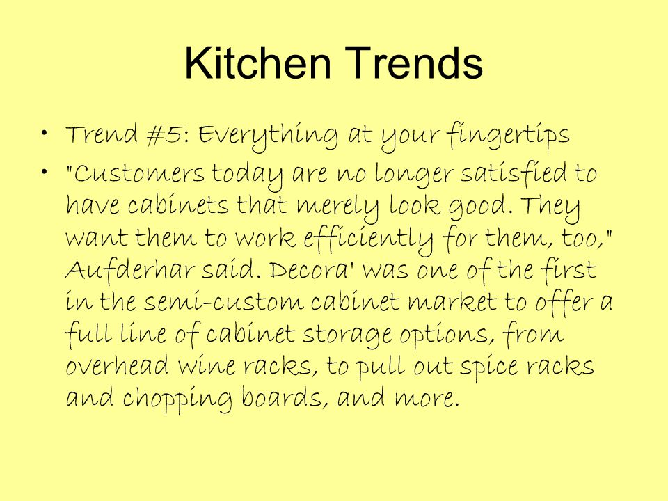 Kitchen Trends Trend #5: Everything at your fingertips