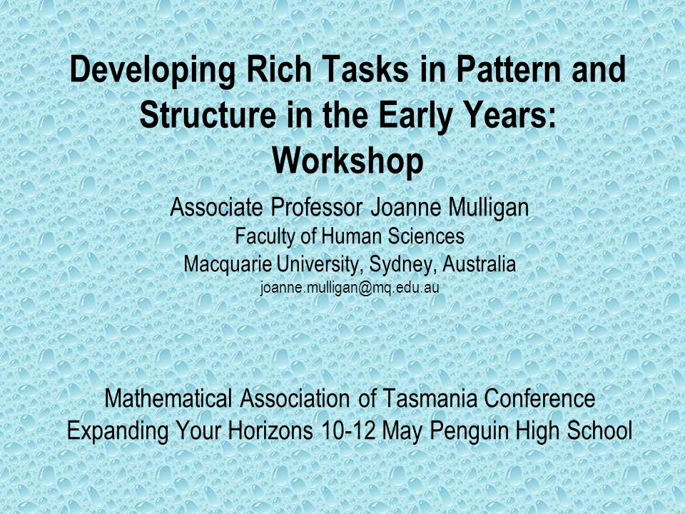 Developing Rich Tasks in Pattern and Structure in the Early Years: Workshop